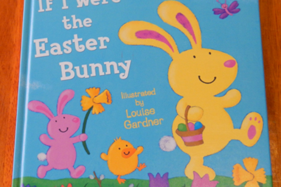 If I Were The Easter Bunny book